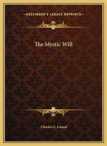 9781169703889: The Mystic Will
