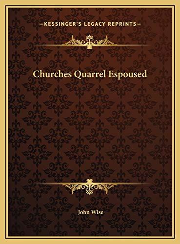 9781169703988: Churches Quarrel Espoused