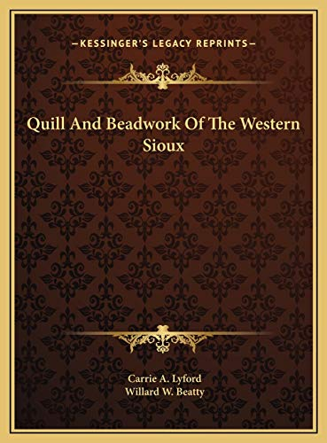 9781169704091: Quill And Beadwork Of The Western Sioux