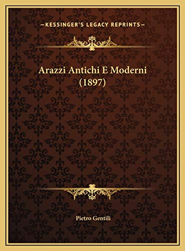 9781169705364: Arazzi Antichi E Moderni (1897)
