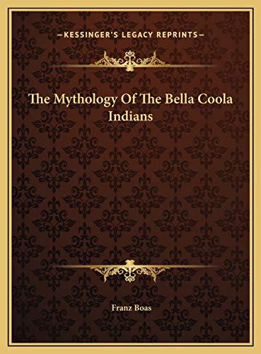 9781169709140: The Mythology Of The Bella Coola Indians