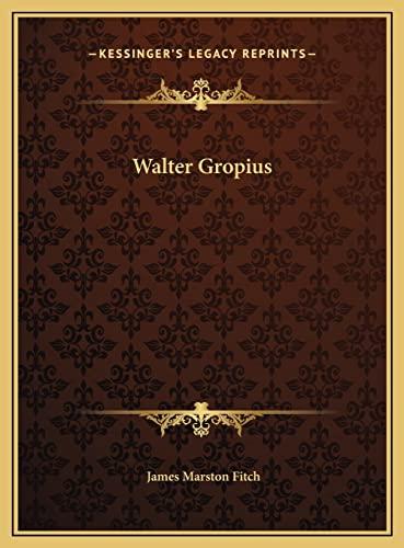 9781169709157: Walter Gropius