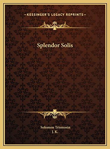 9781169710900: Splendor Solis