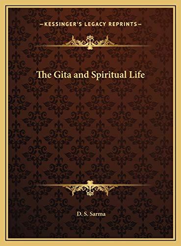 9781169711747: The Gita and Spiritual Life