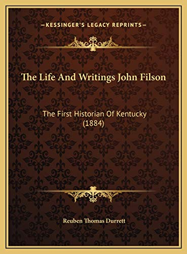 9781169711976: The Life And Writings John Filson: The First Historian Of Kentucky (1884)