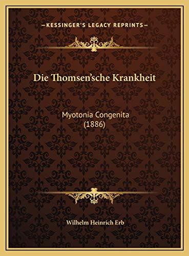 9781169712355: Die Thomsen'sche Krankheit: Myotonia Congenita (1886) (German Edition)
