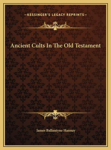 9781169712454: Ancient Cults In The Old Testament