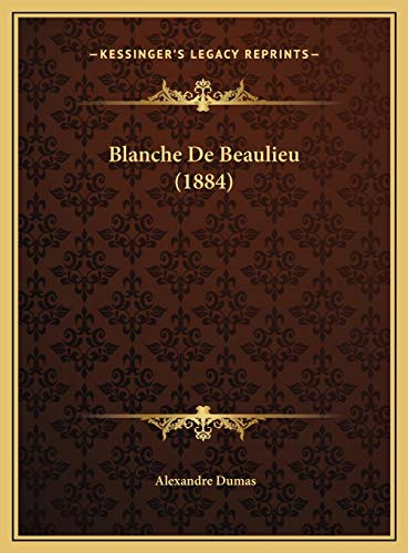 9781169714465: Blanche De Beaulieu (1884) (French Edition)