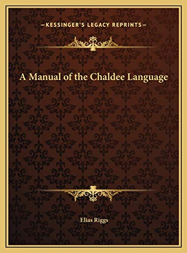 9781169717060: A Manual of the Chaldee Language