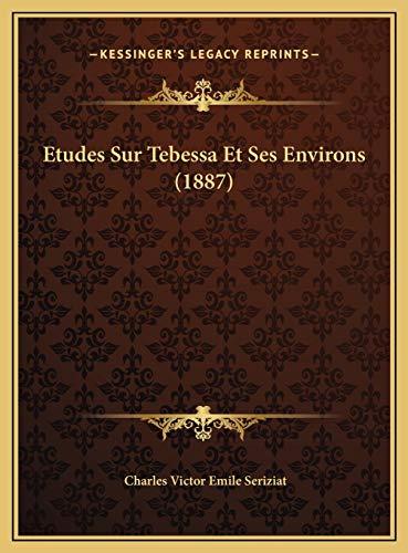 9781169717398: Etudes Sur Tebessa Et Ses Environs (1887)