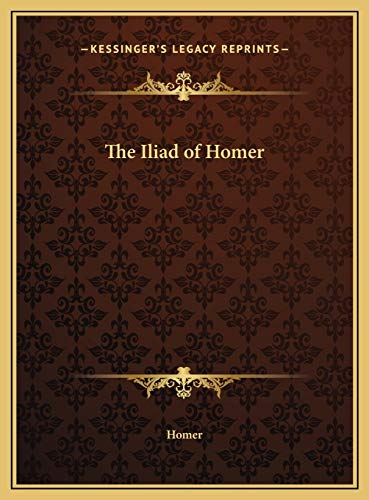 9781169717817: The Iliad of Homer