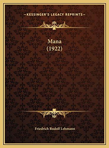 9781169718166: Mana (1922) (German Edition)