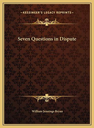 9781169719231: Seven Questions in Dispute