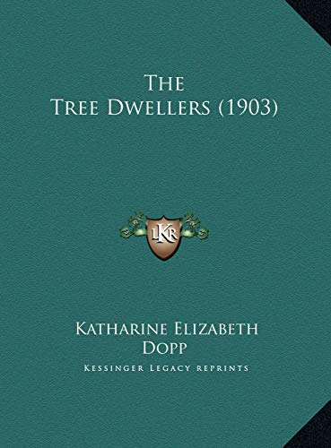 9781169719408: The Tree Dwellers (1903)