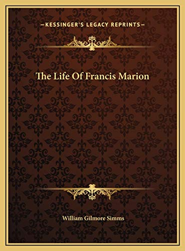 9781169719903: The Life Of Francis Marion