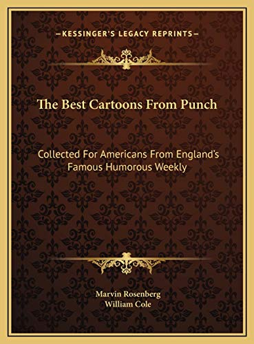 9781169720046: The Best Cartoons From Punch: Collected For Americans From England's Famous Humorous Weekly