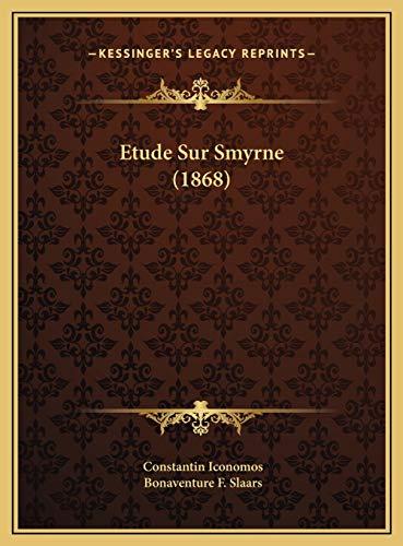 9781169721869: Etude Sur Smyrne (1868) (French Edition)