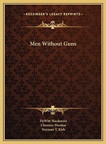 9781169723023: Men Without Guns