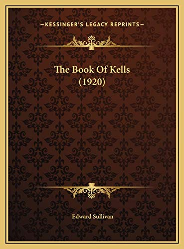 9781169725249: The Book of Kells (1920)