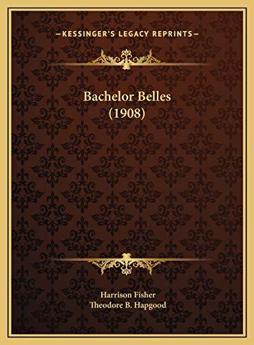 9781169725805: Bachelor Belles (1908)