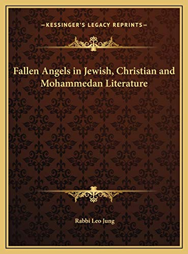 9781169726819: Fallen Angels in Jewish, Christian and Mohammedan Literature