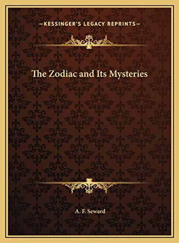 9781169729285: The Zodiac and Its Mysteries