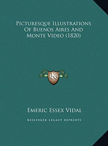 9781169729667: Picturesque Illustrations Of Buenos Aires And Monte Video (1820)