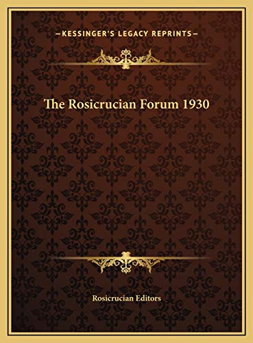 9781169730502: The Rosicrucian Forum 1930