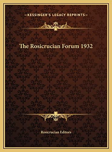 9781169730526: The Rosicrucian Forum 1932