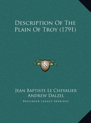 9781169731004: Description Of The Plain Of Troy (1791)