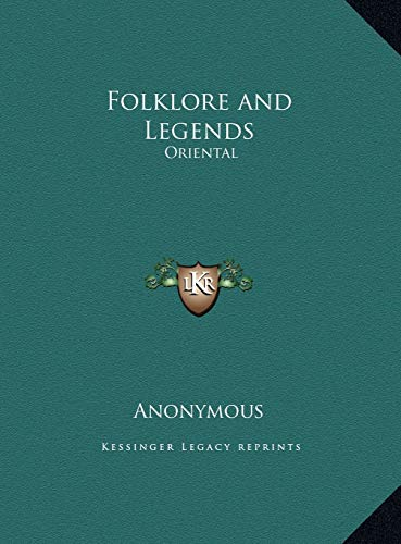 9781169733060: Folklore and Legends: Oriental