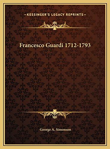 9781169733114: Francesco Guardi 1712-1793