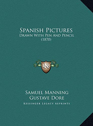 9781169733374: Spanish Pictures: Drawn With Pen And Pencil (1870)