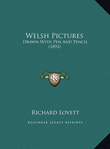 9781169734098: Welsh Pictures: Drawn With Pen And Pencil (1892)