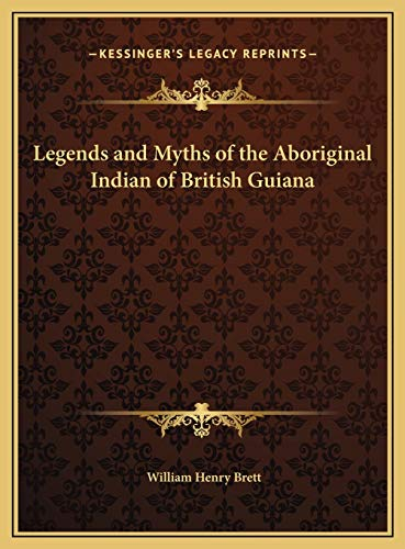 Legends and Myths of the Aboriginal Indian