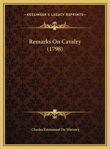 9781169737587: Remarks On Cavalry (1798)