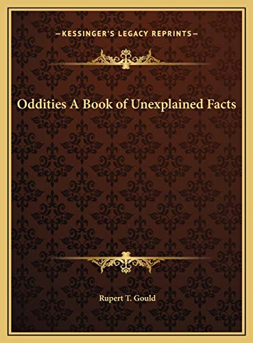 9781169738447: Oddities A Book of Unexplained Facts