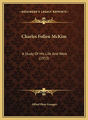 9781169738683: Charles Follen McKim: A Study Of His Life And Work (1913)