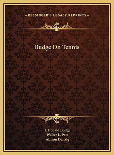 9781169739185: Budge On Tennis