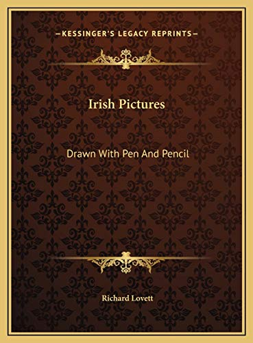 9781169739932: Irish Pictures: Drawn With Pen And Pencil
