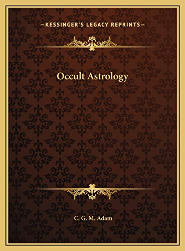 9781169740297: Occult Astrology
