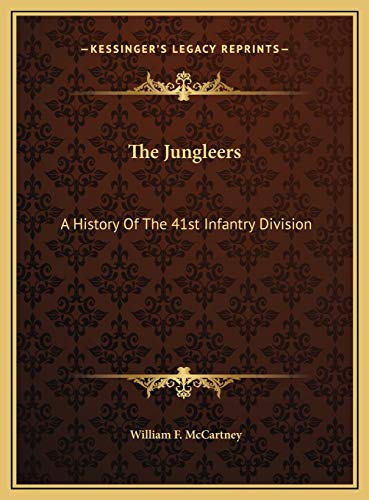 9781169741300: The Jungleers: A History Of The 41st Infantry Division