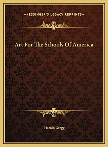 9781169741331: Art For The Schools Of America