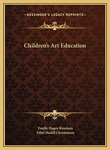 9781169741348: Children's Art Education