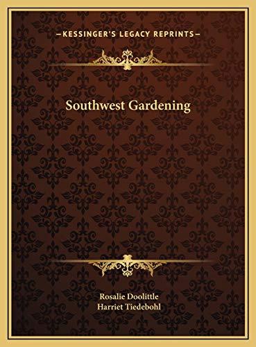 9781169741379: Southwest Gardening