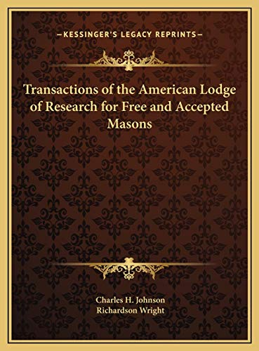 9781169741799: Transactions of the American Lodge of Research for Free and Accepted Masons