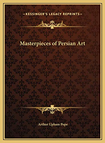9781169742550: Masterpieces of Persian Art