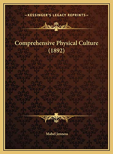 9781169744417: Comprehensive Physical Culture (1892)