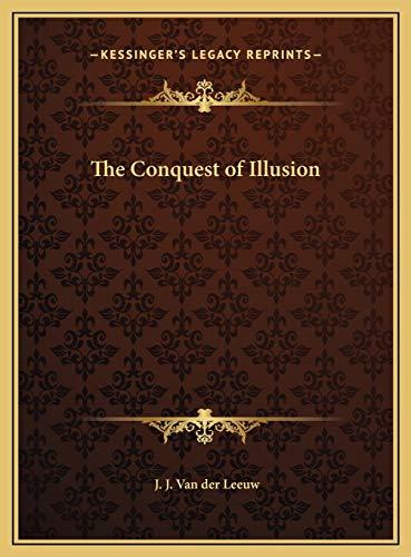 9781169744752: The Conquest of Illusion