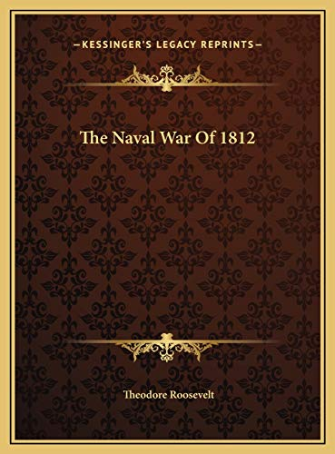 9781169744837: The Naval War Of 1812